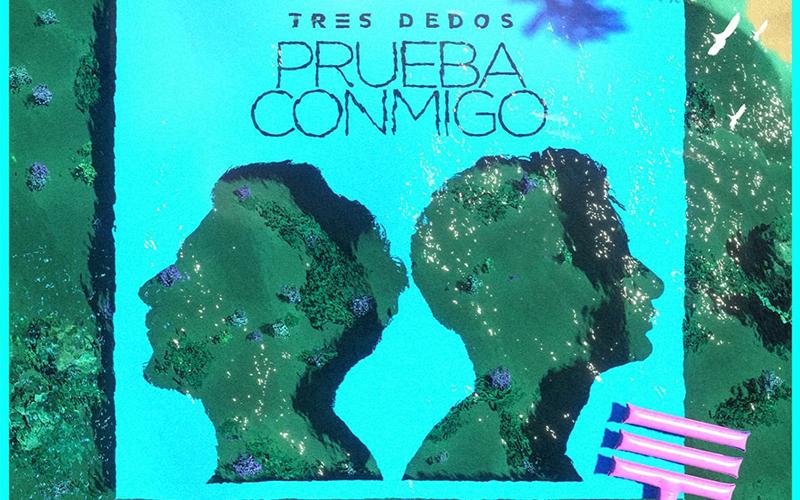 """Photo of Tres Dedos estrena nuevo single """"Prueba Conmigo"""""""