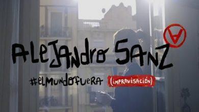 Photo of Alejandro Sanz lanza «El mundo fuera», una canción creada desde el encierro