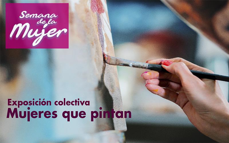 Photo of Exposición colectiva Mujeres que pintan