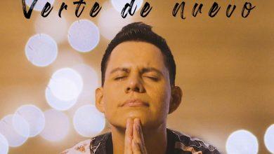 Photo of Jhonatan Luna presenta su nueva canción «Verte de Nuevo»