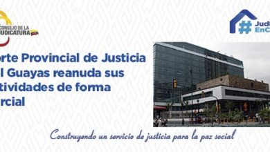Photo of Corte Provincial de Justicia del Guayas reanuda sus actividades de forma parcial