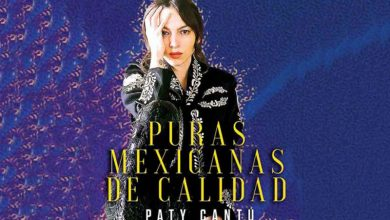 Photo of Puras mexicanas de calidad: Paty Cantú