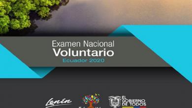 Photo of El 10 de julio Ecuador presentará su segundo Examen Nacional Voluntario (ENV)