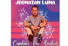 """Photo of El cantautor Jhonatan Luna lanza """"Cumbia Pa' Bailar"""""""