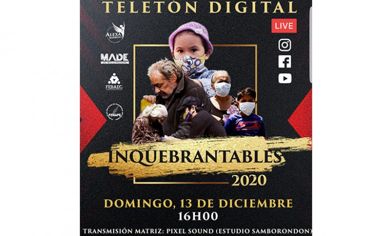 Photo of Primera Teletón digital del Ecuador «Inquebrantables 2020»